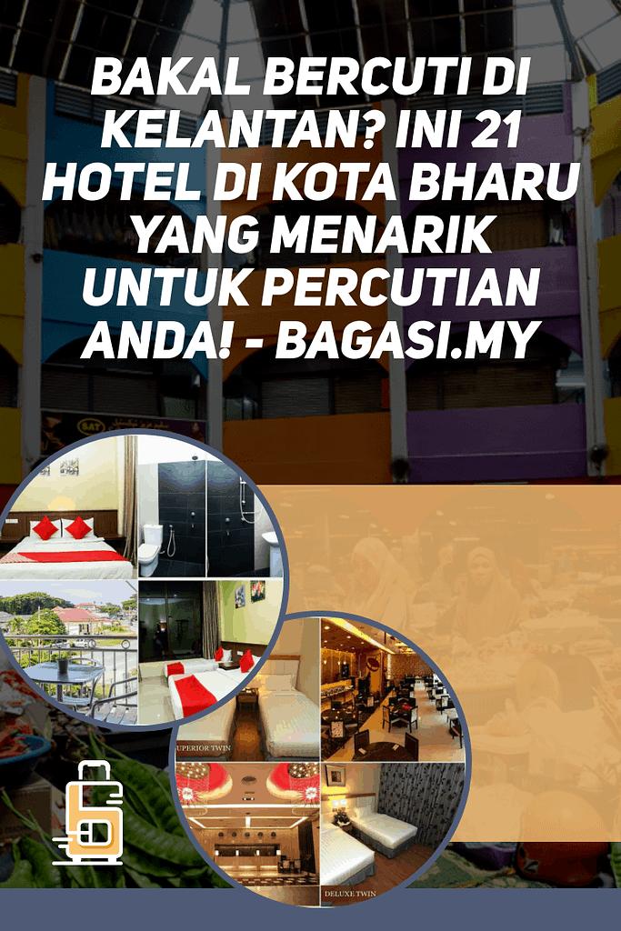 1e8k5h2 File name: default-800x1200-layout1781-1e8k5h2.png  Edit | Delete Permanently | View Bakal Bercuti Di Kelantan? Ini 21 Hotel Di Kota Bharu Yang Menarik Untuk Percutian Anda!