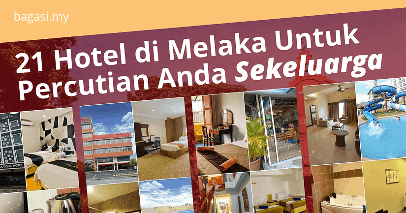 21 Hotel Di Melaka Untuk Percutian Anda Sekeluarga
